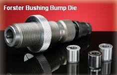 forster bushing bump die