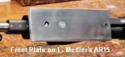 larry medler AR15 front plate