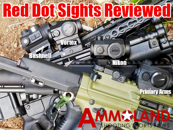 Ammoland Red Dot Review Bushnell Vortex Nikon Aimpoint Trijicon