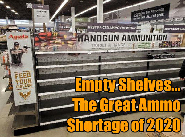2020 election ammunition ammo shortage low supply