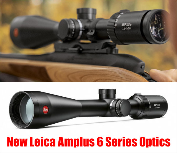 Leica amplus 6 scope hunting 6X zoom