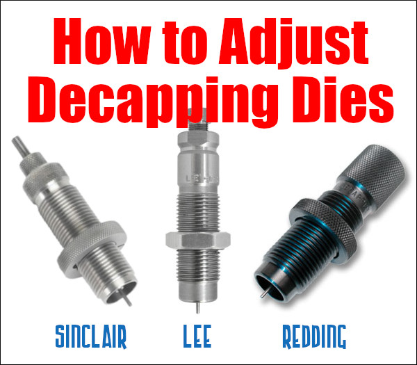 universal Decapping die sinclair lee redding