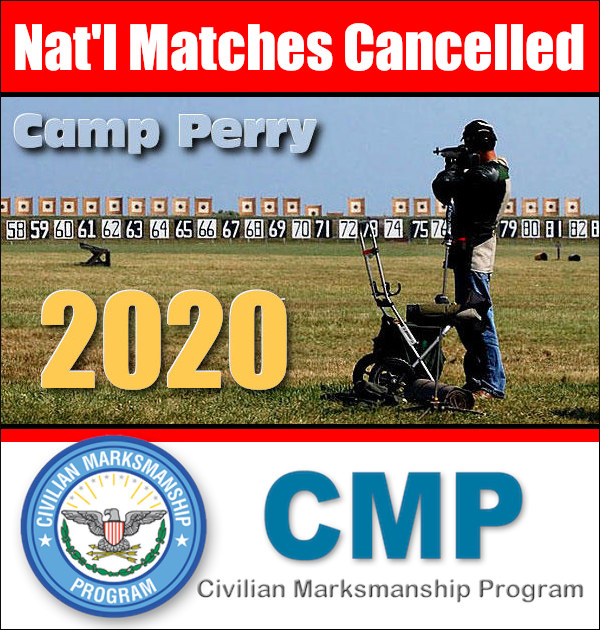 CMP Civilian Marksmanship Program Event Cancellation national matches camp perry 2020 summer games