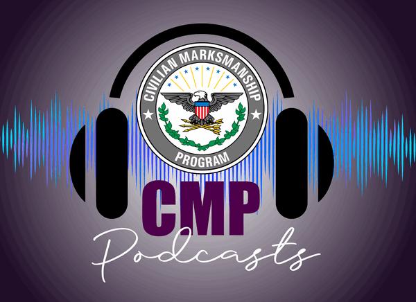 podcast 2021 Marksmanship training CMP