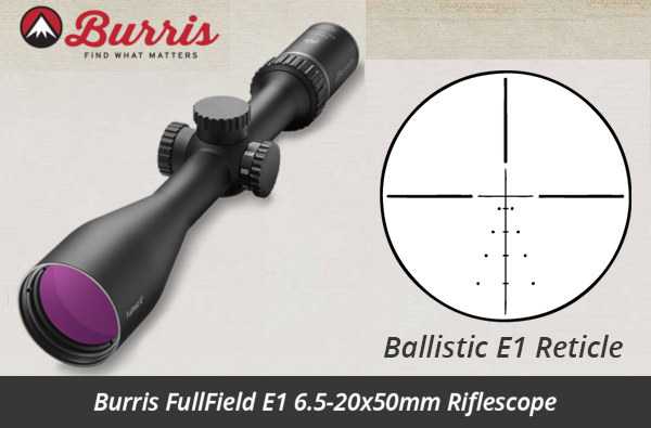 Burris Fullfield E1 III discount hunting scope