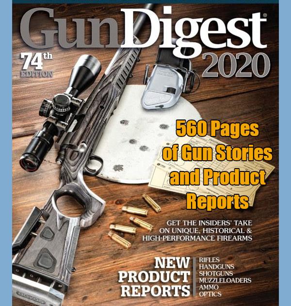 Gun Digest 2020 74th Annual 560-page Gun book