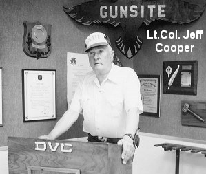 Gunsite Jeff Cooper