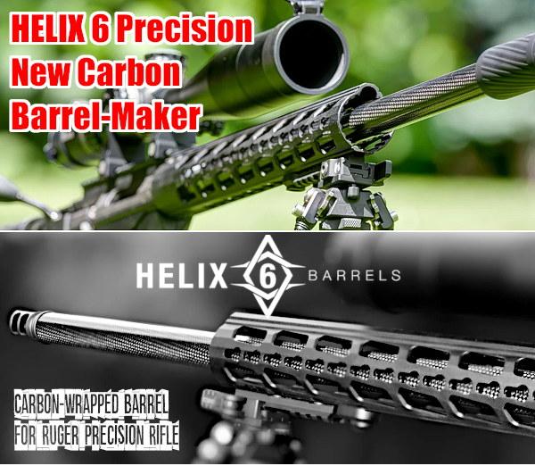 Helix 6 Precision Barrel carbon fiber proof research