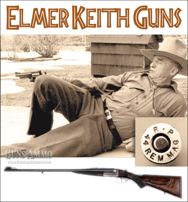 Elmer Keith Gun auction guns & Ammo magazine