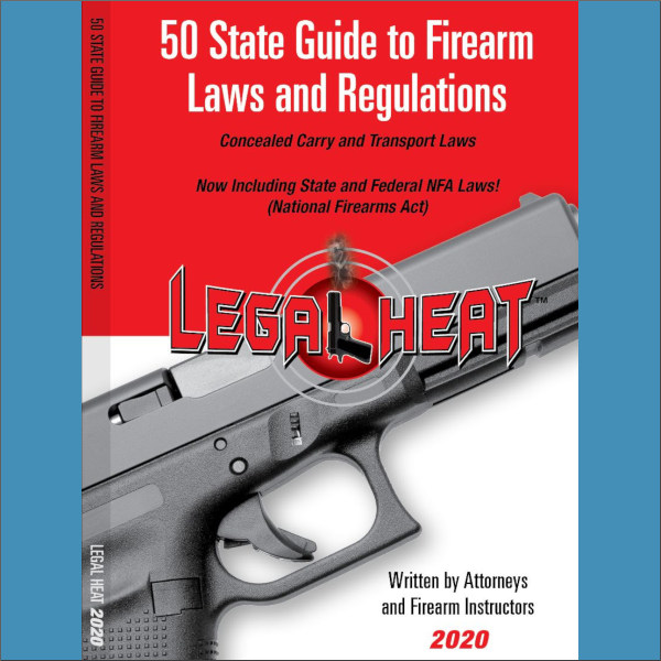 Legal Heat 50 state book firearms CCW concealed carry laws