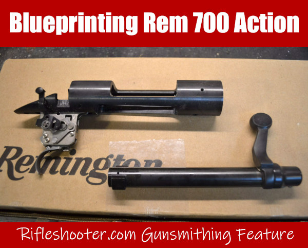Bill Marr Rifleshooter.com truing Remington Rem 700 action accurizing