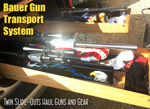 Bauer heavy gun 600 Yard nationals van truck transport slide-out wood caddy