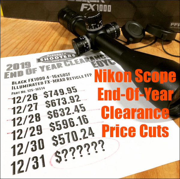 Midsouth ShootersSupply  Nikon Tactical Scope FX-1000 End of Year Clearance Sale EOYC discount prices New Year 2020