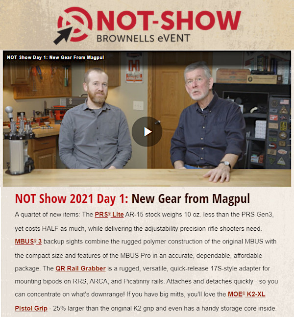 Brownells Not Show 2021 magpul stocks magazines/></a></p> <h2>DAY ONE — Featured Products from Magpul</h2> <p><a href=