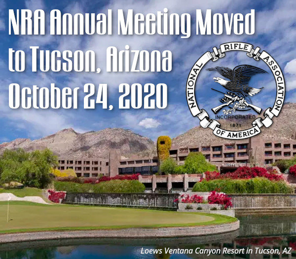 NRA Annual Meeting Tucson Arizona AZ Loews Ventana hotel October 24 2020