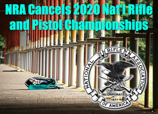 NRA cancel 2020 national rifle pistol matches championship camp perry atterbury high power smallbore
