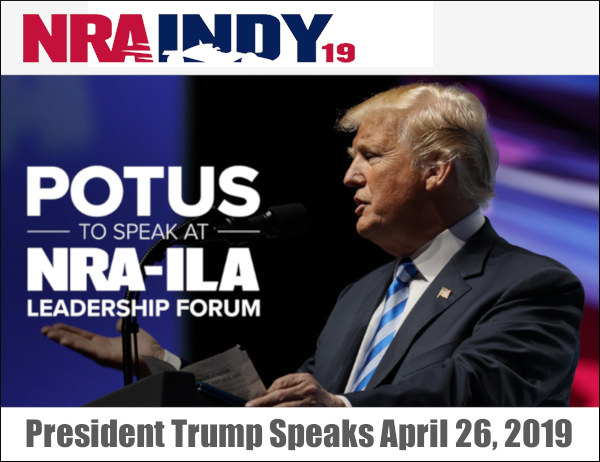 NRA Annual Meetings and Exhibits POTUS President Trump Convention Indiana FREE Mobile App