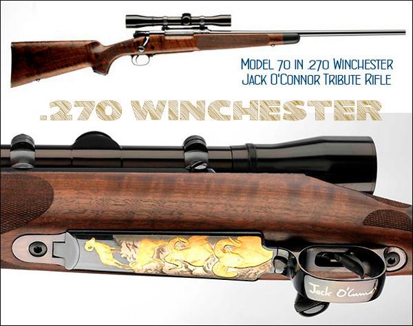 Model 70 Winchester Jack O'Connor .270 Win