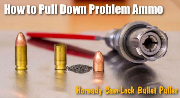 Hornady cam-lock bullet puller ammunition UlimateReloader