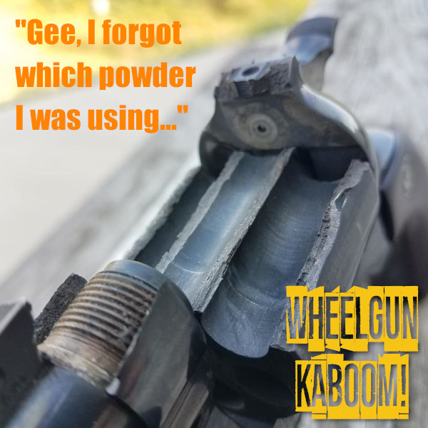 Revolver kaboom wheelgun explosion mistake reloading powder safety