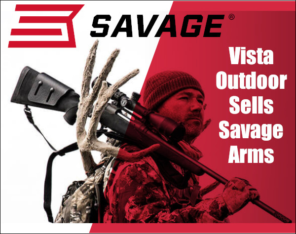 Savage Arms Management Sale Vista Outdoor divestiture sell-off buy-out