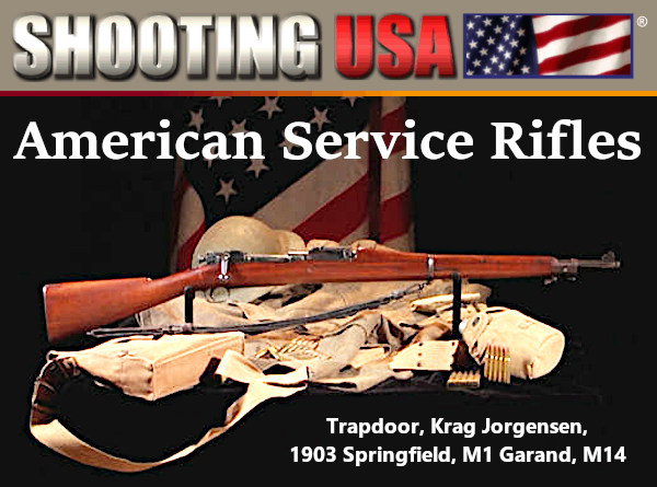Shooting Usa service rifles