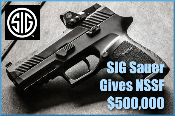 Sig Sauer NSSF $500,000 donation