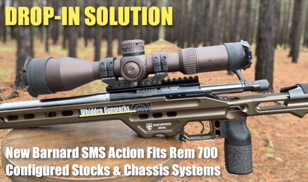 Whidden Gunworks Barnard SMS Remington Rem 700 action receiver