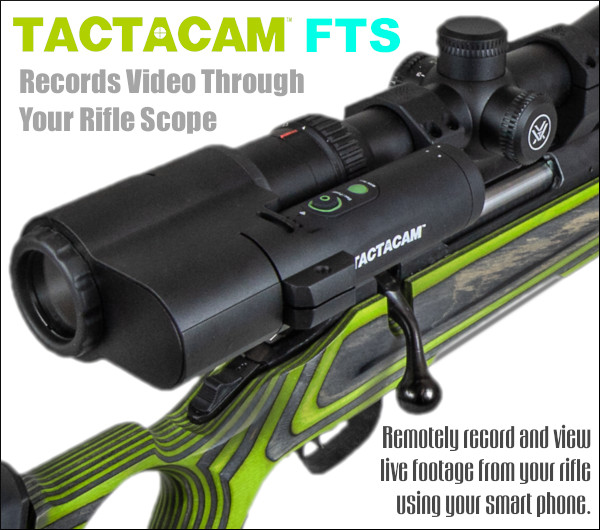 rifle scope camera tactacam FTS inline scope cam video capture hunting hunt recording Wifi Streaming