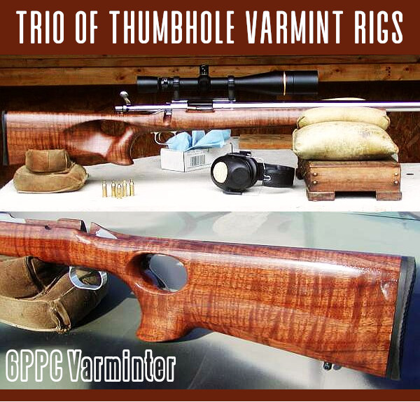 gunday sunday varmint rifles Richard Franklin Custom rifles virginia thumbhole