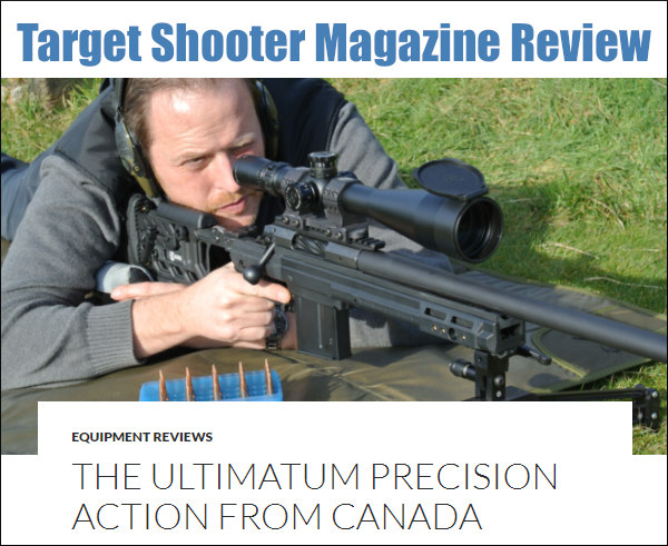 Ultimatum Precision Rifle action Deadline Canada Canadian Target Shooter UK Magazine