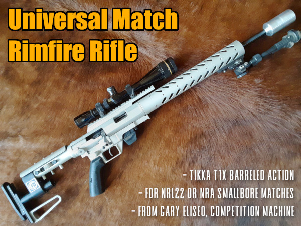 Gary Eliseo Rifles Competition Machine UMRR Universal Match Rimfire Rifle